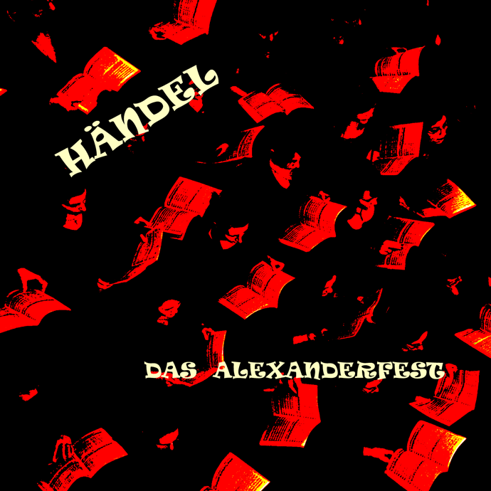 Händel – Alexanderfest